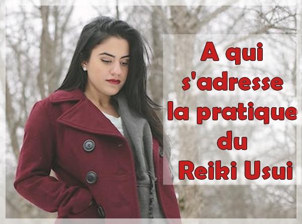 a qui s'adresse la pratique du reiki usui
